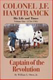 Colonel J. F. Hamtramck - His Life and Times, 1756-1783, William L. Otten, 096574230X