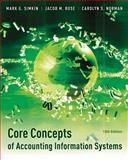 Core Concepts of Accounting Information Systems, Simkin, Mark G. and Norman, Carolyn S., 1118022300