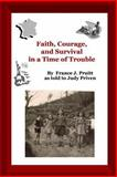 Faith and Courage in a Time of Trouble, France Pruitt As Told to Judy Priven, 1411682300