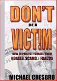 Don't Be a Victim!, Michael E. Chesbro, 1559502304