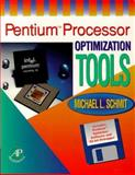 Pentium Processor Optimization Tools, Schmit, Michael L., 0126272301