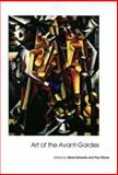 Art of the Avant-Gardes, , 0300102305