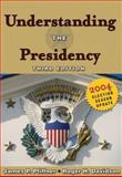 Understanding the Presidency : 2004 Election Season Update, Pfiffner, James P. and Davidson, Roger H., 0321202309