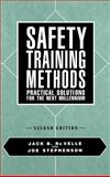 Safety Training Methods : Practical Solutions for the Next Millennium, ReVelle, Jack B. and Stephenson, Joe, 0471552305