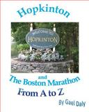 Hopkinton and the Boston Marathon from, a Tp Z, Gael Daly, 0991092309