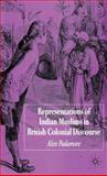 Representations of Indian Muslims in Colonial Discourse, Padamsee, Alex, 1403992304