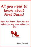 All You Need to Know about First Dates!, Sivan Fitoussi, 1499102305