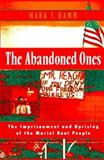 The Abandoned Ones : The Imprisonment and Uprising of the Mariel Boat People, Hamm, Mark S., 1555532306