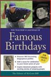 The Teacher's Calendar of Famous Birthdays, Editors of McGraw-Hill, 0071412301