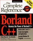 Borland C++ : The Complete Reference, Schildt, Herbert, 0078822300