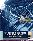Embedded Systems and Software Validation, Roychoudhury, Abhik, 0123742307