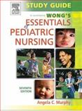 Study Guide to Accompany Wong's Essentials of Pediatric Nursing 7th Edition