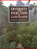 Diversity and Evolution of Land Plants, Martin J. Ingrouille, 0412442302