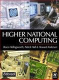 Higher National Computing, Hall, Patrick and Hellingsworth, Bruce, 0750652306