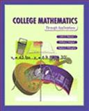 College Mathematics Through Applications, Peterson, John C. and Wagner, William J., 0766802302