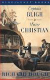 Captain Bligh and Mister Christian, Richard Hough, 1557502307