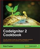 CodeIgniter 2 Cookbook, Rob Foster, 1782162305