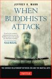 When Buddhists Attack 9784805312308