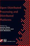Open Distributed Processing and Distributed Platforms, Chapman and Hall Staff, 0412812304