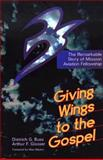 Giving Wings to the Gospel, Dietrich G. Buss, 0801052300