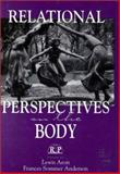 Relational Perspectives on the Body, Frances S. Anderson, 0881632309
