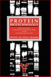 Protein Biotechnology : Isolation, Characterization, and Stabilization, Franks, Felix and Franks, Denise, 0896032302