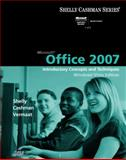 Microsoft Office 2007 : Introductory Concepts and Techniques Windows Vista, Shelly, Gary B. and Cashman, Thomas J., 1423912306