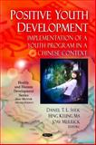 Positive Youth Development: Implementation of a Youth Program in a Chinese Context, , 1616682302