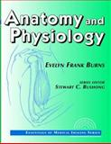 Essentials of Medical Imaging : Anatomy and Physiology, Burns, Evelyn F., 0070092311