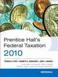 Prentice Hall's Federal Tax 2010 : Individuals, Pope, Thomas R. and Anderson, Kenneth E., 0136112315