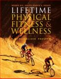 Lifetime Physical Fitness and Wellness, Hoeger, Wener W. K. and Hoeger, Sharon A., 0495112313