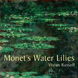 Monet's Water Lilies, Vivian Russell, 0711232318