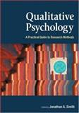 Qualitative Psychology : A Practical Guide to Research Methods, , 0761972315