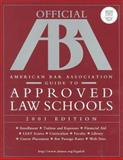 Official American Bar Association Guide to Approved Law Schools, American Bar Association Staff, 0764562312