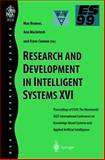 Research and Development in Intelligent Systems Vol. XVI : Proceedings of ES99, the 19th SGES International Conference on Knowledge-Bases Systems and Applied Artificial Intelligence, , 185233231X