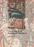 City Painters in the Burgundian Netherlands, Wisse, Jacob, 2503512313