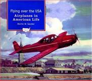 Flying over the USA, Martin W. Sandler, 0195132319