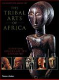 The Tribal Arts of Africa, Jean-Baptiste Bacquart, 0500282315