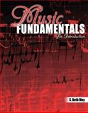 Music Fundamentals : An Introduction, May, Sarah Beth, 0757552315