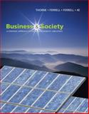 Business and Society : A Strategic Approach to Social Responsibility, Thorne McAlister, Debbie and Ferrell, O. C., 1439042314