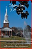 Celebration of Success, Phyllis Kohl Coston, 1491802316