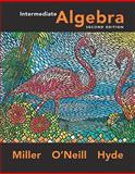Intermediate Algebra, Miller, Julie and O'Neill, Molly, 0073352314