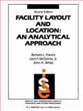 Facility Layout and Location : An Analytical Approach, Francis, Richard L. and McGinnis, Leon F., Jr., 0132992310