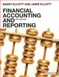 Financial Accounting and Reporting 12e, Elliott, Jamie and Elliott, Barry, 0273712314
