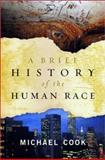A Brief History of the Human Race, Michael Cook, 0393052311