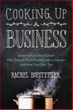Cooking up a Business, Rachel Hofstetter, 0399162313