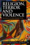 Religion, Terror and Violence 1st Edition