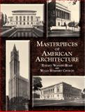 Masterpieces of American Architecture, Edward Warren Hoak and Willis Humphrey Church, 0486422313