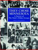 They Chose Minnesota, June D. Holmquist, 0873512316