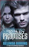 Broken Promises, Belinda Boring, 1494932318